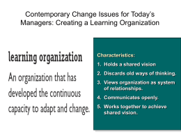Contemporary Change Issues for Today`s Managers: Creating a