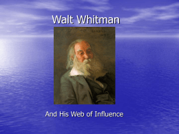 Walt Whitman - Spotlight Theatre Arts
