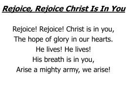 Rejoice, Rejoice Christ Is In You