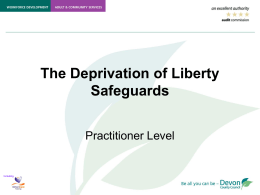 Deprivation of Liberty Safeguards