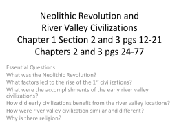 Neolithic Revolution and River Valley Civilizations Chapter 1