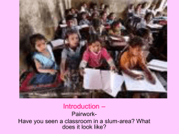 An Elementary School Classroom in a Slum