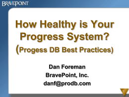 Progress Database Management Best Practices