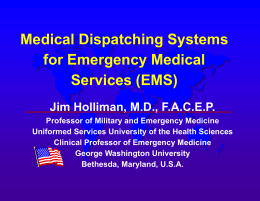 Medical Dispatching Systems for Emergency Medical Services