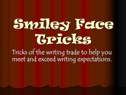 Smiley Face Tricks - River Vale Public Schools