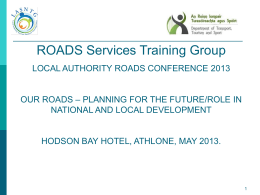 Our Roads - Planning for the Future/Role in