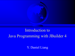 Chapter 1. Introduction to Java and JBuilder 4