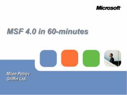 MSF 4.0 in 60