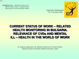 Workplace Health Monitoring in Bulgaria (PPT 0,1 MB)