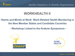 Work-Related Health Monitoring in the New Member States
