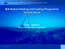 IEA District Heating and Cooling Programme Current Issues