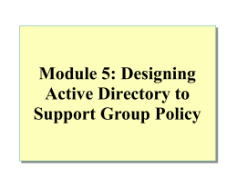 Module 7: Designing a Multiple Domain Structure