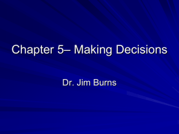 Week 4—9/20/11) Making decisions