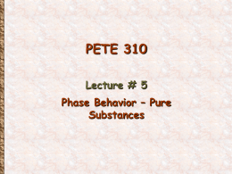 PETE 310 Lecture 5 - Phase Behavior