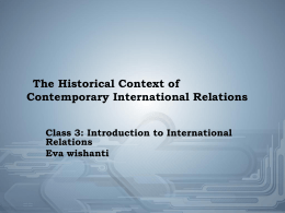 The Historical Context of Contemporary International Relations