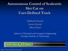 Autonomous Control of a Scaletrix Slot car on a user