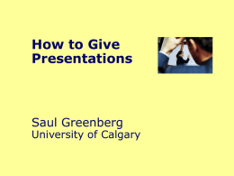 Presentations and the thesis oral exam Saul Greenberg University of