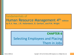 Chapter 006 Selecting Employees and Placing Them in Jobs