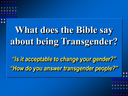 Bible Question Box (June, 2005): Transgender?