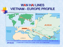 WAN HAI LINES VIETNAM - EUROPE PROFILE INTRODUCTION