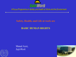 InFocus Programme on Safety and Health at Work and the