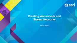 Creating Watersheds and Stream Networks