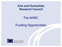 The AHRC and Funding Opportunities