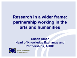 Research in a wider frame: partnership working in the arts and