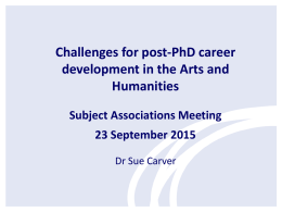 Challenges for post-PhD career development – Dr Sue Carver (AHRC)