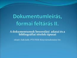 BesorolasiAdatok - PTE Egyetemi Könyvtár