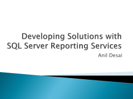 Developing Solutions with SQL Server Reporting