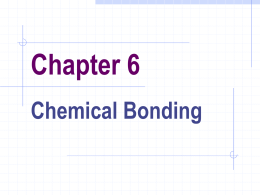 Chapter 6 - Bonding Power Point Notes