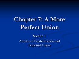 Chapter 7: A More Perfect Union - US History