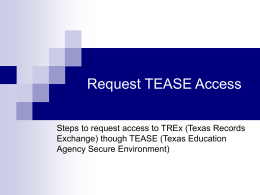 Request Access for - Texas Education Agency