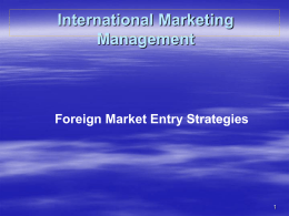 GLOBAL MARKET ENTRY STRATEGIES Chapter