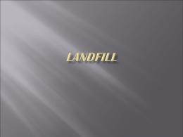 LACTURE 8 LANDFILL