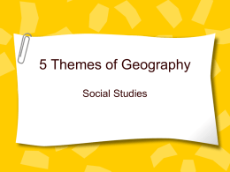 5 Themes of geography - Laurel County Schools