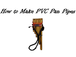 How to Make PVC Pan Pipes - Bulletin Boards for the Music