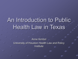 Overview of Public Health Law in Texas