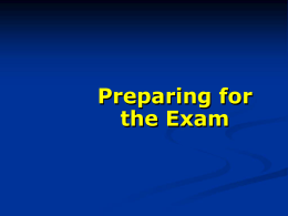 Preparing for the Exam