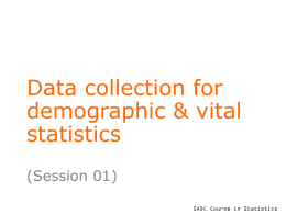 Data collection for demographic and vital statistics