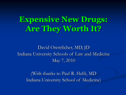 Expensive New Drugs - Robert H. McKinney School of Law