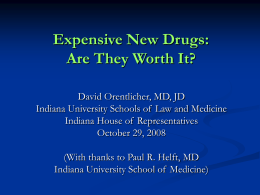 Expensive new drugs and the poor - Robert H. McKinney School of