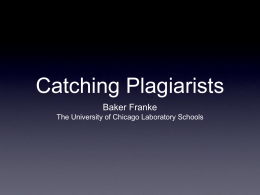 Catching Plagiarists - University of Chicago