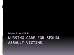 Nursing Care for Sexual Assault victims