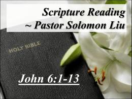 """The Bread of Life"" ~ Pastor Solomon Liu"