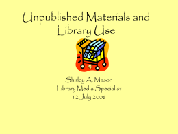 LEM 570 Unpublished Materials and Library Use