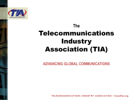 TIA StandardsPresentation - Telecommunications Industry
