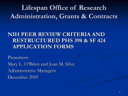 NIH Peer Review Criteria and Restructured PHS 398
