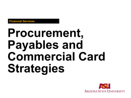 Procurement, Payables and Commercial Card Strategies
